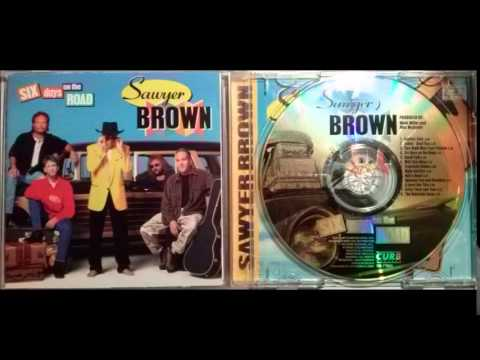 Sawyer Brown - Between You And Paradise