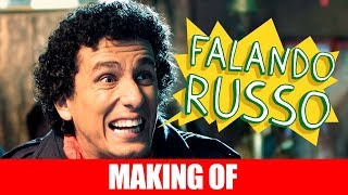 MAKING OF - FALANDO RUSSO