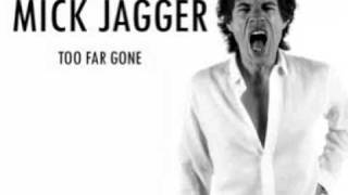 Watch Mick Jagger Too Far Gone video