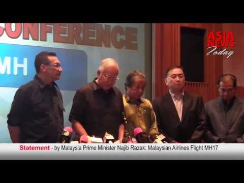 Statement by Prime Minister Najib Razak: Malaysian Airlines Flight MH17