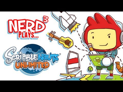 Nerd ³ Plays... Scribblenauts Unlimited