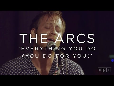 The Arcs - Come And Go