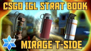 CS GO IGL Strat Book - An In-Depth Guide To Mirage T-Side