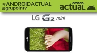 LG PRESENTA EL LG G2 MINI - MOBILE WORLD CONGRESS 2014