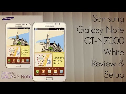 Samsung Galaxy Note GT-N7000 White Review & Setup