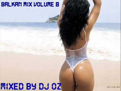 ? ?||Balkan Party Mix||Volume 8||By Dj Oz||? ?