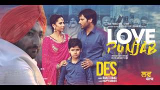 Des (Audio Song) - Ranjit Bawa | Happy Raikoti | Love Punjab | Releasing on 11th March