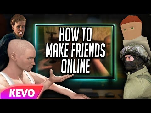 Watching video How to make friends online