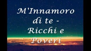 Watch Ricchi E Poveri Minnamoro Di Te video