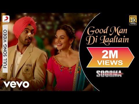 Good Man Di Laaltain - Extended Cut| Soorma | Diljit | Taapsee | Shankar Ehsaan Loy