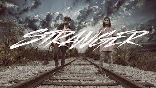 Stranger - Tyler & Ryan (Original)