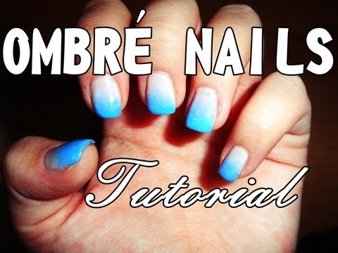 OMBRE NAIL ART -  TUTORIAL