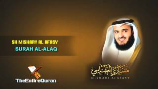 SURAH AL ALAQ - SH MISHARY AL AFASY
