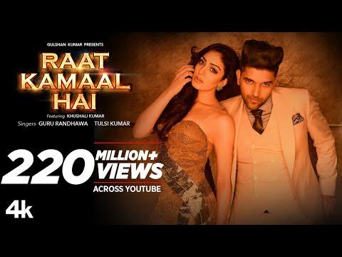 Download Lagu   : Raat Kamaal Hai | Guru Randhawa & Khushali Kumar | Tulsi Kumar | New Song 2018 Mp3 Free