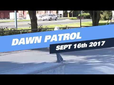 Dawn Patrol / September 16th 2017