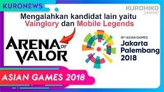 Benarkah Arena of Valor (AOV) Masuk ASIAN GAMES 2018 ? - KuroNews