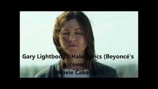 Gary Lightbody - Halo Lyrics (Beyonce's Cover) (Movie Cake OST)