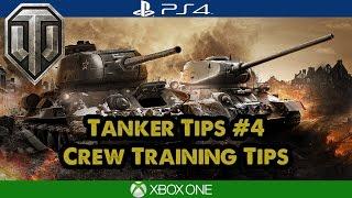 Tanker Tips: Crew Training Tips - World of Tanks Tips Xbox/PS4