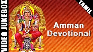 Amman Devotional Songs Collection | Special Video Songs Jukebox | Famous Tamil Amman Songs