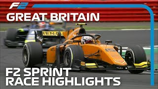 Formula 2 Round 7 Sprint Race Highlights | 2019 British Grand Prix