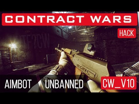 Contract Wars Hack - Aimbot / Unbanned | CW_v10 [WTF?CW]