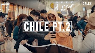 Dalex - Chile 07/2019 [Part 2] (Recap)