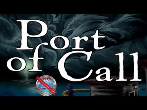Port of Call Gameplay Walkthrough no commentary