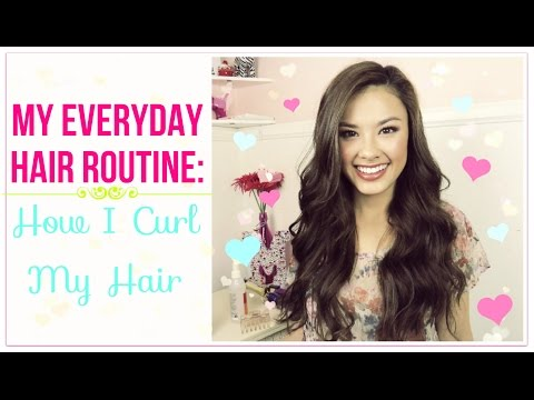 My Everyday Hair Routine: How I Curl My Hair Tutorial!