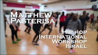 Matthew Pasterisa, Hip hop international workshop, Israel