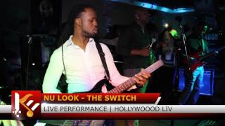 Nu Look - The Switch Live @ Hollywood Live 8/ 6 /16