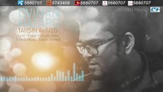 Oviman Hazaro By Tahsin Ahmed  Audio Jukebox  New Songs 2016