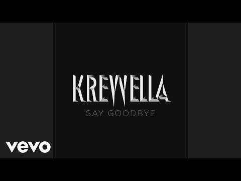 Krewella - Say Goodbye (Audio)