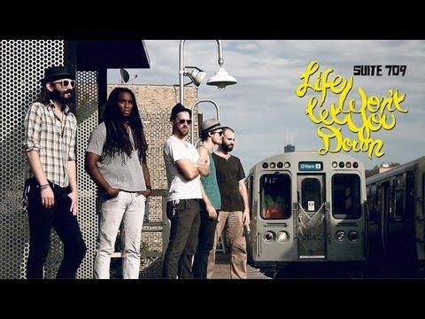 Suite 709 - Life Won't Let You Down