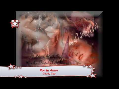Por tu Amor - Charly Zaa