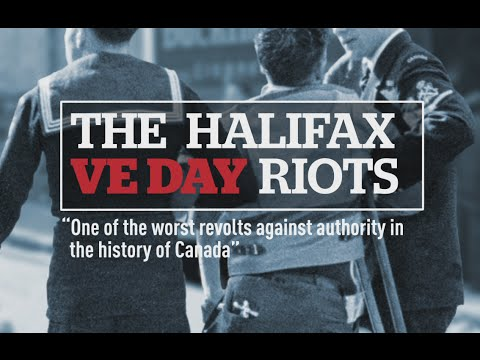 VE DAY 70th Halifax Riots