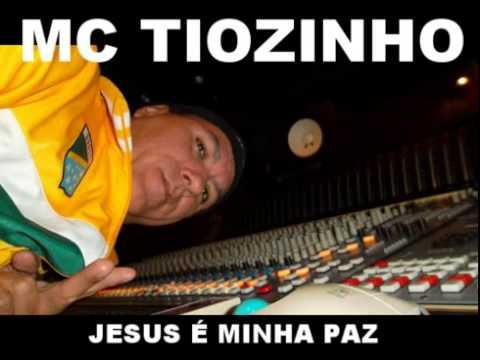 Mc Tiozinho   Jesus é Minha Paz Jesus thumbnail