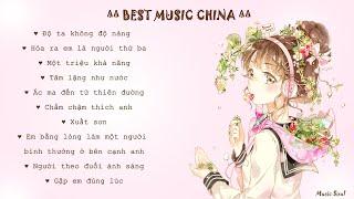 ★ Những bản nhạc hoa ngữ triệu like ★ BEST CHINESE MUSIC ★
