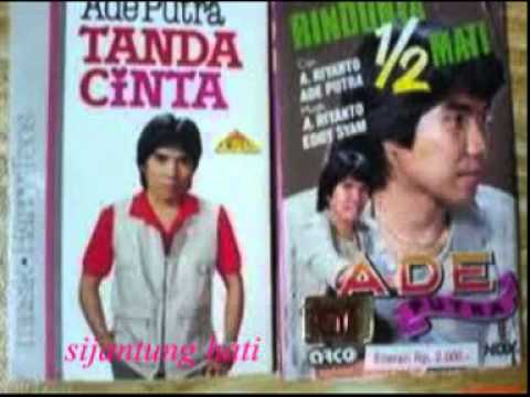 Ade Putra (sijantung Hati)lagu Jadul Thn 80an video