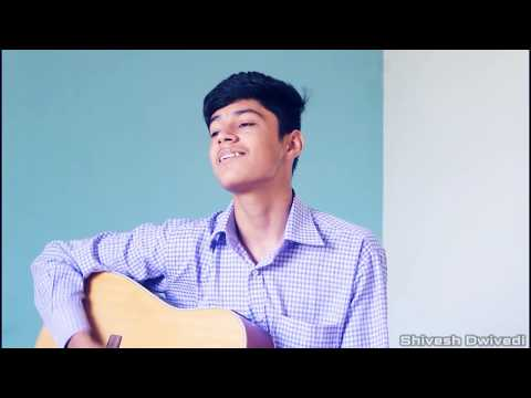 download lagu Most Romantic Song Cover By Shivesh Dwivedi Sung By gratis