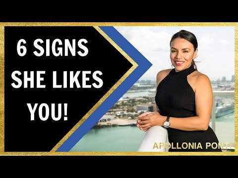 6 Signs She Likes You!