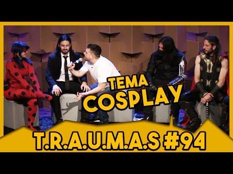 T.R.A.U.M.A.S. #94 - TEMA: COSPLAY (São Paulo, SP) Vídeos de zueiras e brincadeiras: zuera, video clips, brincadeiras, pegadinhas, lançamentos, vídeos, sustos
