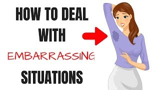 How to Deal With Embarrassing Situations with Utmost Confidence and Finesse