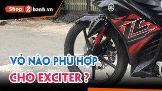 Tư vấn chọn Vỏ phù hợp cho xe Yamaha Exciter tại shop2banh.vn