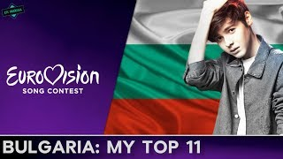 Bulgaria In Eurovision: MY TOP 11 (2005-2017)