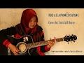Lagu buming bgt NDX A.AKA.WAWES(SAYANG) cover by JustCall Rosse