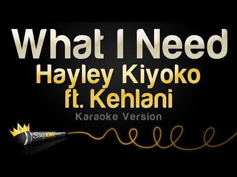 Hayley Kiyoko ft. Kehlani - What I Need (Karaoke Version)