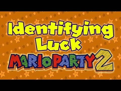 Identifying Luck: Mario Party 2