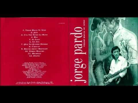 JORGE PARDO - Sin Fin (Veloz Hacia Su Sino)