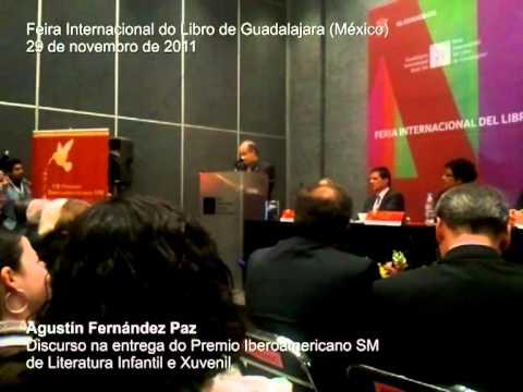 Discurso Agustín Fernández Paz FIL Guadalajara 29 nov 2011