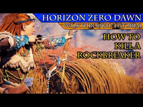 Horizon Zero Dawn: How to Kill a Rockbreaker Easily